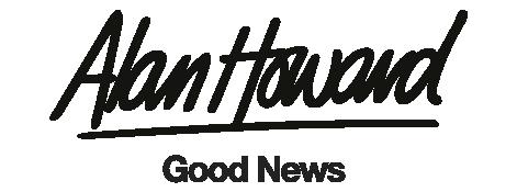 Alan Howard Good News